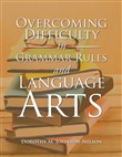Overcoming Difficulty in Grammar Rules and Language Arts