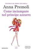 come inciampare nel princ...