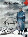 l'ambulance 13 - tome 1 -...