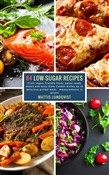 84 Low-Sugar Recipes - measurements in grams
