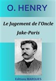 Le Jugement de l'Oncle Jake-Paris