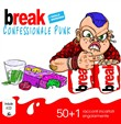 Break. Confessionale punk. Con CD-Audio