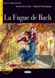 La Fugue de Bach. Livre + CD