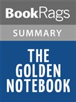 The Golden Notebook by Doris Lessing Summary & Study Guide