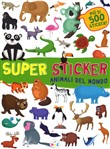 Animali del mondo. Super sticker. Con adesivi