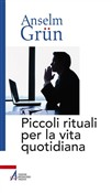 Piccoli rituali per la vita quotidiana