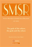 SMSR. Studi e materiali di storia delle religioni (2018). Vol. 84/1: The gods of the others, the gods and the others