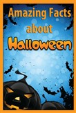 Amazing Facts About Halloween