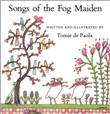 Songs of the Fog Maiden