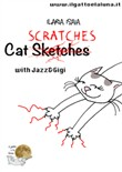 Cat scratches with Jazz and Gigi