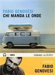 Chi manda le onde letto da Fabio Genovesi. Audiolibro. 2 CD Audio formato MP3. Ediz. integrale