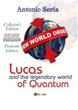 Lucas and the legendary world of Quantum. Deluxe version. Collector's edition. Premium edition