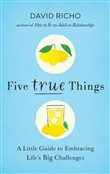 Five True Things