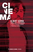 Albert Serra. Cinema, arte e performance