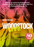 Woodstock live. The 50° anniversary