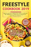Weight watchers Freestyle Cookbook 2019: Quick and Easy FREESTYLE 2019 Cookbook