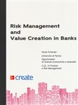 Risk management and value creation in banks