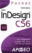 Adobe InDesign CS6. Per impaginatori e grafici alle prese con libri e ebook