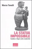 la statua impossibile