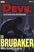 La traversata del diavolo. Devil Vol. 2