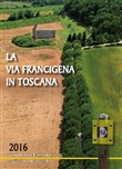 La via Francigena in Toscana 2016. Photo book & weekly planner (September 2015-December 2016)