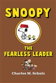 Snoopy the Fearless Leader