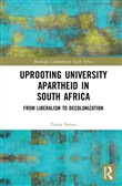 Uprooting University Apartheid in South Africa