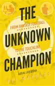 The Unknown Champion