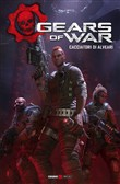 Gears of war. Vol. 2: Cacciatori di alveari