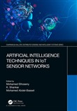 Artificial Intelligence Techniques in IoT Sensor Networks