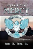 Equality of Mercy: The Iron Eagle Series Book Fourteen
