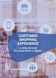 Customer shopping experience. Le sfide del retail tra spazio fisico e digitale