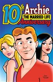 Archie: The Married Life 10th Anniversary