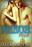 inselzucker: prequel