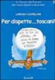Per dispetto... Toscani