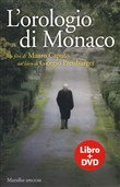 L'orologio di Monaco. Con DVD video