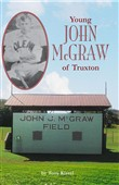 Young John McGraw Of Truxton