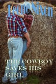 The Cowboy Saves His Girl