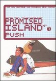 Promised island. Vol. 1