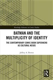 Batman and the Multiplicity of Identity