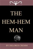the hem-hem man