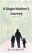 A Single Mother's Journey