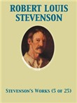 The Works of Robert Louis Stevenson - Swanston Edition Vol. 5 (of 25)
