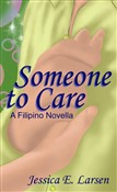 Someone to Care (YA - Filipino/Taglish Edition)