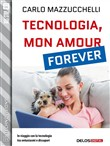 tecnologia, mon amour for...