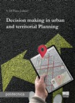 Decision making in urban and territorial planning