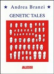 Genetic tales. Ediz. italiana e inglese