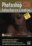 Adobe photoshop CS6. Fotoritocco creativo
