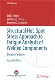 Structural Hot-Spot Stress Approach to Fatigue Analysis of Welded Components