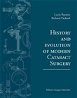 History and evolution of modern cataract surgery
